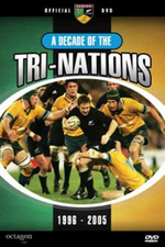 Rugby - A Decade Of The Tri-Nations: 1996-2005 on DVD