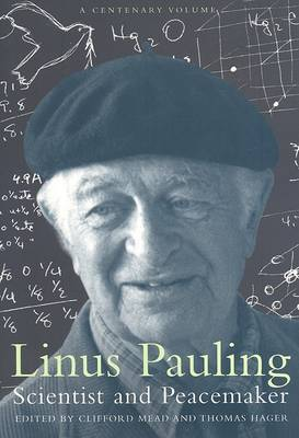 Linus Pauling, Scientist and Peacemaker image