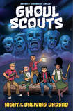 Ghoul Scouts: Night of the Unliving Undead by Steve Bryant