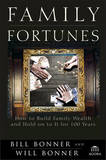 Family Fortunes by Bill Bonner