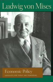 Economic Policy by Ludwig Von Mises image