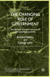 The Changing Role of Government by Richard Batley