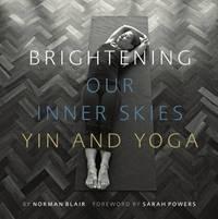 Brightening Our Inner Skies by Norman Blair