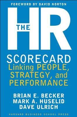 The HR Scorecard by Brian E. Becker