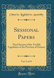 Sessional Papers, Vol. 9 of 63 by Ontario Legislative Assembly image