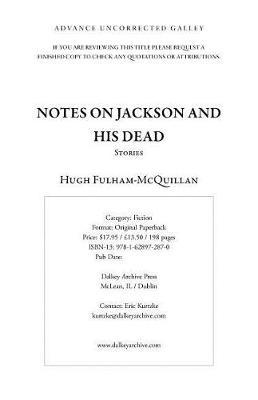 Notes on Jackson and His Dead by Hugh Fulham-McQuillan image