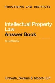 Intellectual Property Law Answer Book