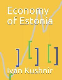 Economy of Estonia by Ivan Kushnir