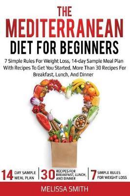 Mediterranean Diet for Beginners | Melissa Smith Book | In