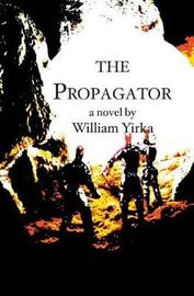 The Propagator by William Yirka image