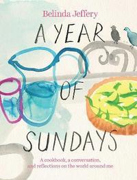 A Year of Sundays by Belinda Jeffery