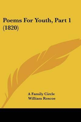 Poems For Youth, Part 1 (1820) by A Family Circle image