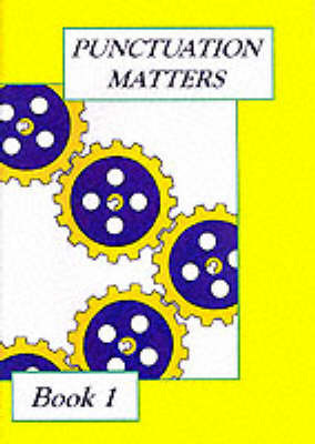 Punctuation Matters: Bk. 1 by Hilda King