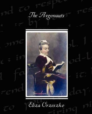 The Argonauts by Eliza Orzeszkowa