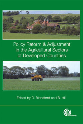 Policy Reform and Adjustment in the Agricultural Sectors of Developed Countries