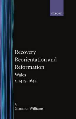 Recovery, Reorientation, and Reformation by Glanmor Williams image