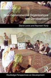 Non-Governmental Organizations and Development by David Lewis