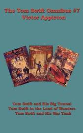 The Tom Swift Omnibus #7 by Victor Appleton