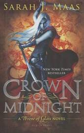 Crown of Midnight by Sarah J Maas