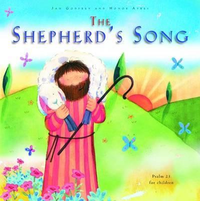 The Shepherd's Song: Psalm 23 for Children by Jan Godfrey image