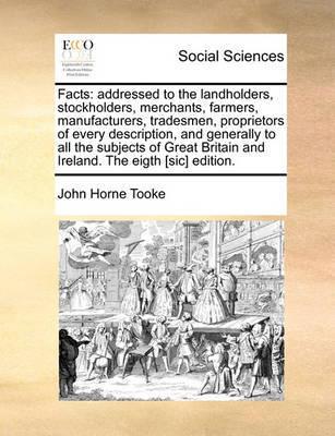 Facts by John Horne Tooke
