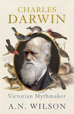 Charles Darwin by A.N. Wilson