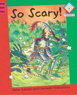 So Scary! by Anne Adeney