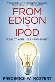 From Edison to iPod by Frederick Mostert