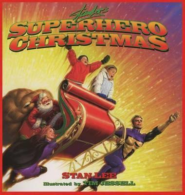 Stan Lee's Superhero Christmas by Stan Lee