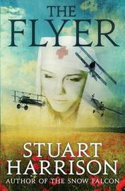 The Flyer by Stuart Harrison