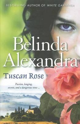 Tuscan Rose by Belinda Alexandra image