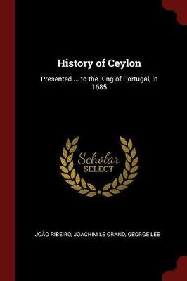 History of Ceylon by Joao Ribeiro