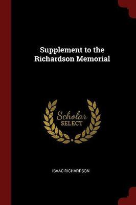 Supplement to the Richardson Memorial by Isaac Richardson