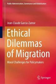 Ethical Dilemmas of Migration by Jean-Claude Garcia-Zamor