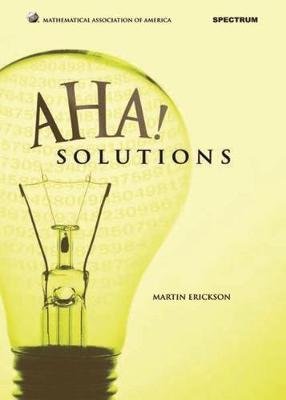 Aha! Solutions by Martin Erickson