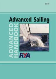 RYA Advanced Sailing: Advanced Handbook by Royal Yachting Association image