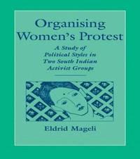 Organising Women's Protest by Eldrid Mageli
