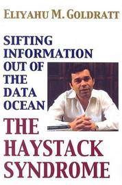 The Haystack Syndrome by Eliyahu M Goldratt