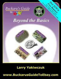 Buckaru's Guide to Ebay by Larry Yakiwczuk