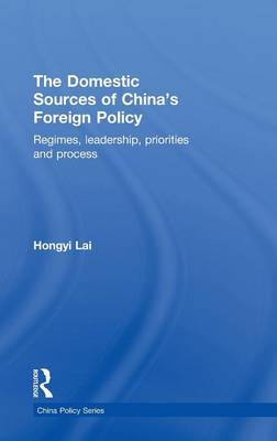The Domestic Sources of China's Foreign Policy by Lai Hongyi image
