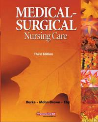Medical Surgical Nursing Care by Karen M. Burke image