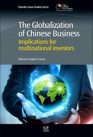 The Globalization of Chinese Business by . Taylor