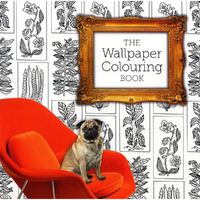 The Wallpaper Colouring Book by Jessica Stokes