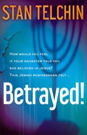 Betrayed! by Stan Telchin image