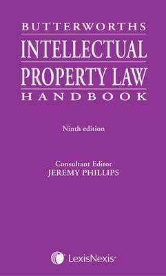 Butterworths Intellectual Property Law Handbook by Jeremy Phillips image