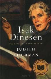 Isak Dinesen: the Life of a Storyteller by Judith Thurman image