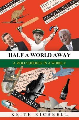 Half A World Away by Keith Richbell