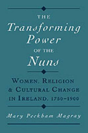 The Transforming Power of the Nuns by Mary Peckham Magray image