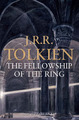 The Fellowship of the Ring: The Lord of the Rings, Part 1 by J.R.R. Tolkien