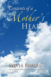 Contents of a Mother's Heart by Sylvia Roach image